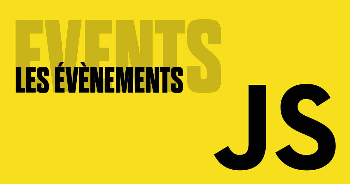 Les évènements en JavaScript